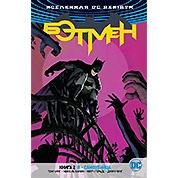 Комикс Вселенная DC Rebirth. Бэтмен. Книга 2. Я - Самоубийца